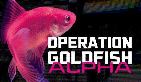 Operation Goldfish
